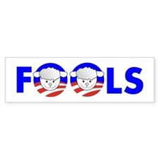 FOOLS (with sheep) Bumper Sticker