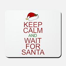 Keep calm Santa Mousepad
