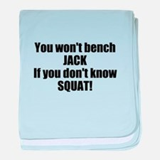 You wont bench or squat baby blanket