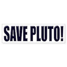 Save Pluto! Bumper Bumper Sticker