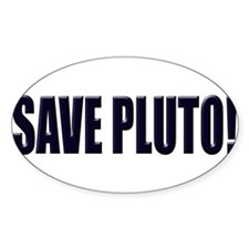 Save Pluto! Oval Decal