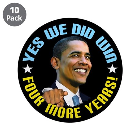 """Yes We Did! 3.5"""" Button (10 pack)"""