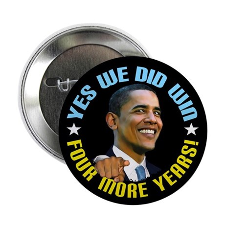 "Yes We Did! 2.25"" Button (10 pack)"