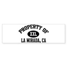 Property of LA MIRADA Bumper Bumper Sticker