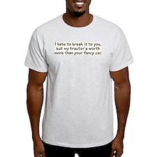 My tractor's worth... Ash Grey T-Shirt