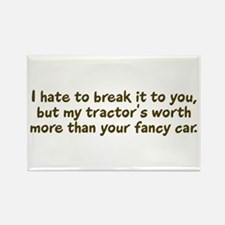 My tractor's worth... Rectangle Magnet