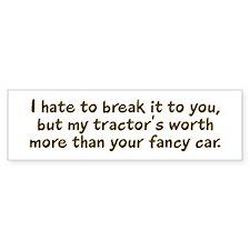 My tractor's worth... Bumper Bumper Sticker