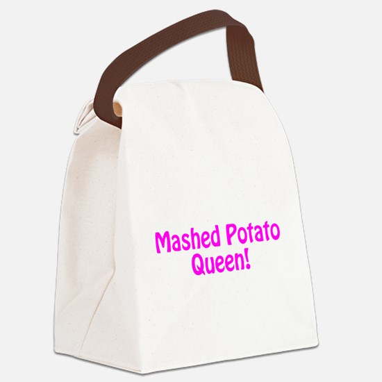 Mashed Potato Queen Canvas Lunch Bag