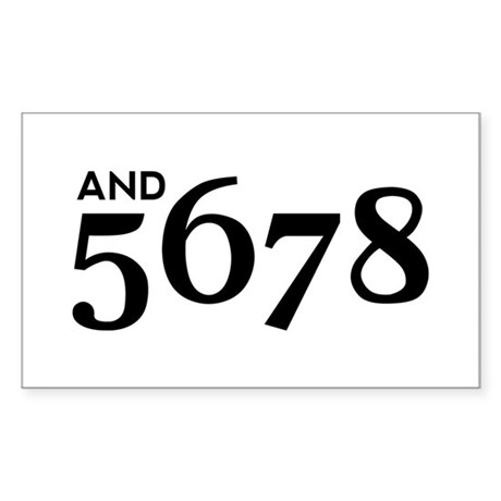 And 5678 Sticker (Rectangle)