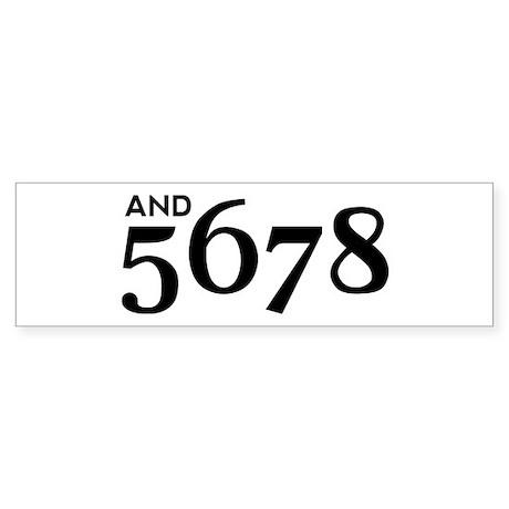 And 5678 Sticker (Bumper)
