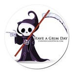 Have a Grim Day Round Car Magnet