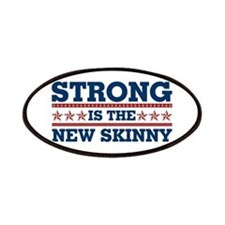 Strong is the New Skinny - Patriotic Patches