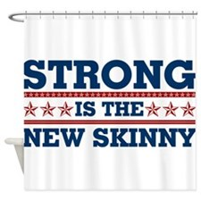 Strong is the New Skinny - Patriotic Shower Curtai