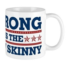 Strong is the New Skinny - Patriotic Mug