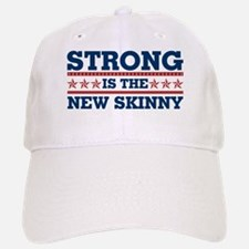 Strong is the New Skinny - Patriotic Baseball Baseball Cap