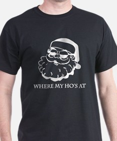 Where My Hos At T-Shirt
