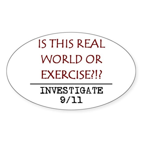9/11: REAL WORLD? Oval Sticker