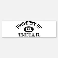Property of TEMECULA Bumper Bumper Bumper Sticker