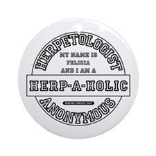 I am a Herp-A-Holic Ornament (Round)