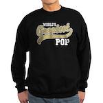 World's Greatest Pop Sweatshirt (dark)