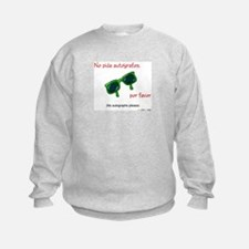 No Autographs Please (Spanish) Sweatshirt