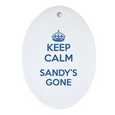 Keep Calm Sandy's Gone Ornament (Oval)