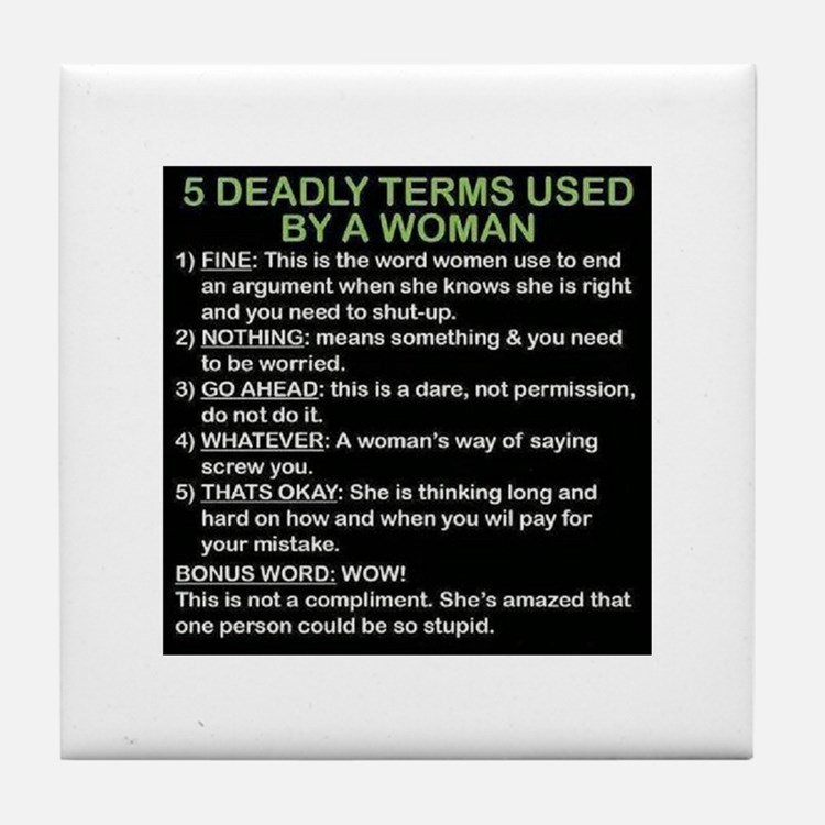 deadly terms used by a woman Tile Coaster