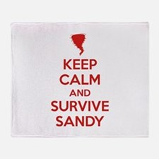 Keep Calm and Survive Sandy Throw Blanket