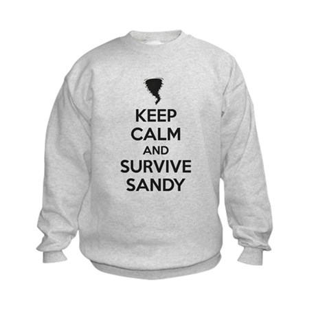 Keep Calm and Survive Sandy Kids Sweatshirt