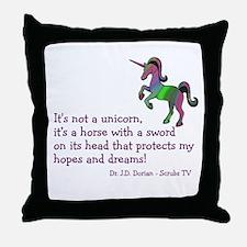 Scrubs Unicorn Quotes Throw Pillow