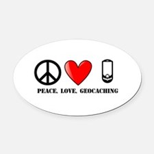 Peace, Love, Geocaching Oval Car Magnet