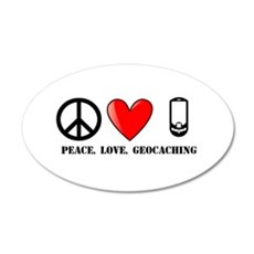 Peace, Love, Geocaching 20x12 Oval Wall Decal