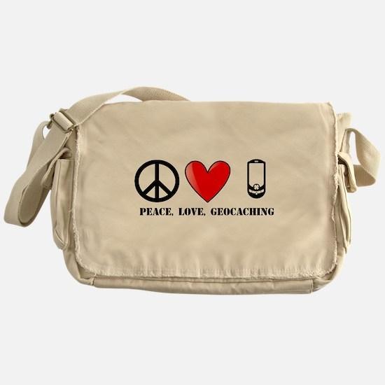 Peace, Love, Geocaching Messenger Bag