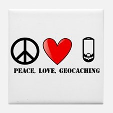 Peace, Love, Geocaching Tile Coaster