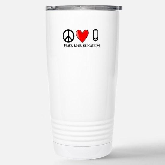 Peace, Love, Geocaching Stainless Steel Travel Mug