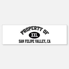 Property of SAN FELIPE VALLEY Bumper Bumper Bumper Sticker