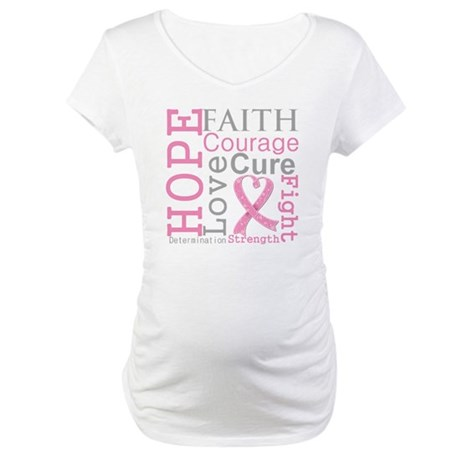 Breast Cancer Hope Courage Maternity T-Shirt