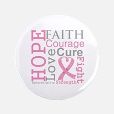 """Breast Cancer Hope Courage 3.5"""" Button (100 pack)"""