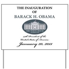 2013 Obama inauguration day Yard Sign