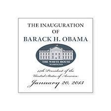 """2013 Obama inauguration day Square Sticker 3"""" x 3"""""""