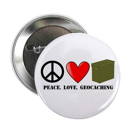 "Peace, Love, Geocaching 2.25"" Button"