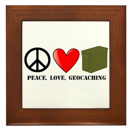 Peace, Love, Geocaching Framed Tile