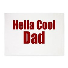 Hella Cool Dad 5'x7'Area Rug