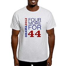 Obama 2012 Four More T-Shirt