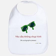 No Autographs Please (Vietnamese) Bib