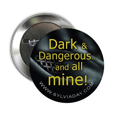 "Dark Dangerous 2.25"" Button (100 pack)"