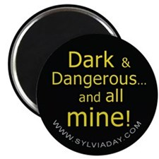 Dark and Dangerous Magnet