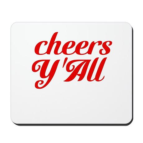 Cheers YAll Mousepad