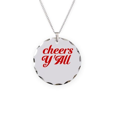 Cheers YAll Necklace Circle Charm