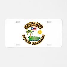 Puerto Rico - Island Paradise Aluminum License Pla